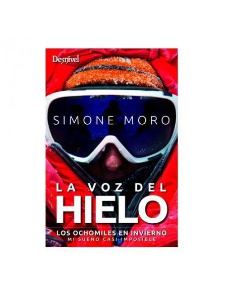 Simone Moro, La voz del hielo