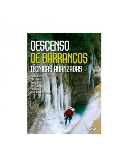Descenso de barrancos,Técnicas avanzadas.