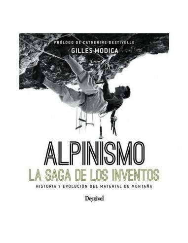 Desnivel  Alpinismo La saga de los inventos