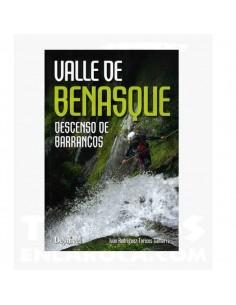 Descenso de barrancos, Valle de Benasque