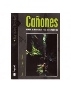 Cañones. Manual de hidrología para barranquistas